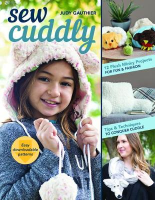 Sew Cuddly by Judy Gauthier
