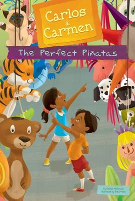 The Perfect Pinatas by Kirsten McDonald