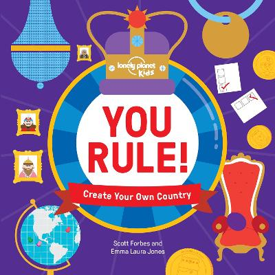 You Rule! by Lonely Planet Kids