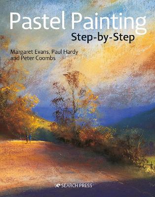 Pastel Painting Step-by-Step by Margaret Evans
