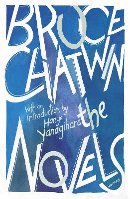 The Novels by Bruce Chatwin