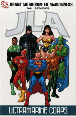JLA Ultramarine Corps. Grant Morrison, Writer Ultramarine Corps by Grant Morrison