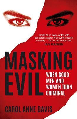 Masking Evil by Carol Anne Davis