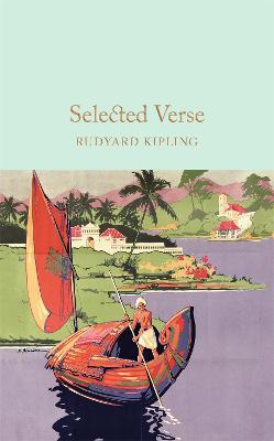 Selected Verse by Rudyard Kipling