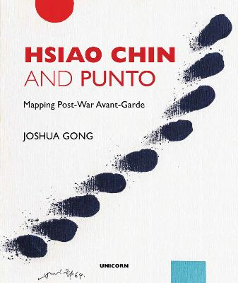 Hsiao Chin and Punto: Mapping Post-War Avant-Garde book
