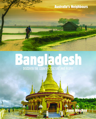 Australia's Neighbours: Bangladesh by Jane Hinchey