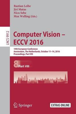 Computer Vision - ECCV 2016 by Bastian Leibe