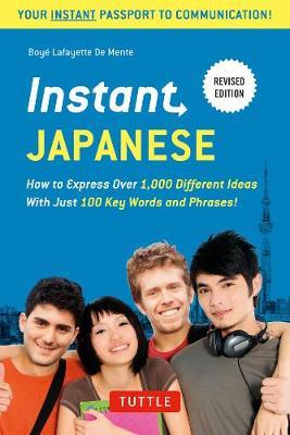 Instant Japanese by Boye Lafayette De Mente