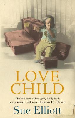 Love Child by Sue Elliott