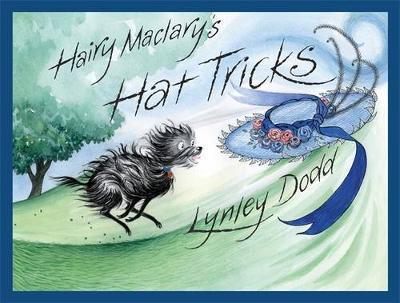 Hairy Maclary's Hat Tricks by Lynley Dodd