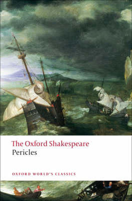 Pericles: The Oxford Shakespeare by William Shakespeare