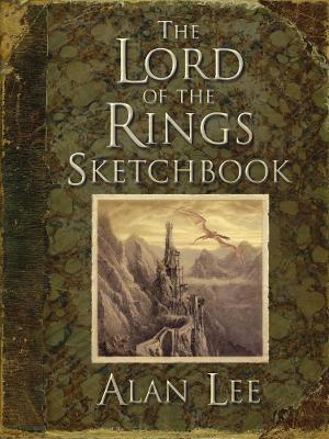 The Lord of the Rings Sketchbook by Alan Lee