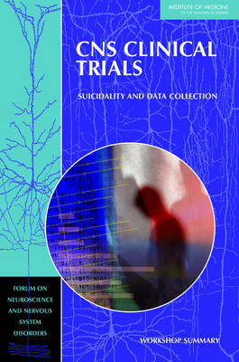 CNS Clinical Trials by Forum on Neuroscience and Nervous System Disorders