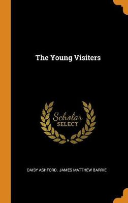 The Young Visiters by Daisy Ashford