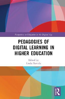 Pedagogies of Digital Learning in Higher Education book