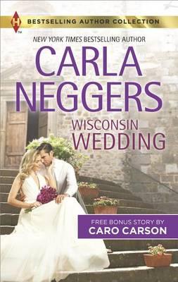 Wisconsin Wedding by Carla Neggers