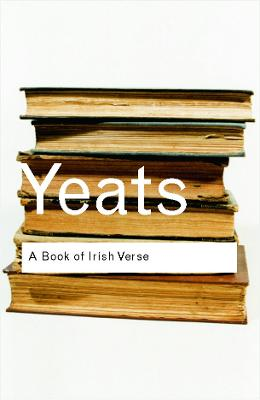 A Book of Irish Verse by W.B. Yeats