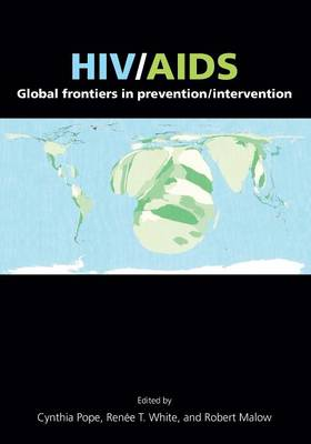 HIV/AIDS: Global Frontiers in Prevention/Intervention by Cynthia Pope