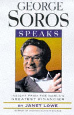 George Soros Speaks by George Soros