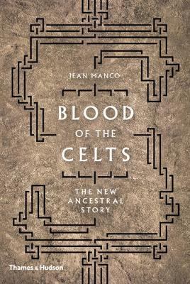 Blood of the Celts by Jean Manco