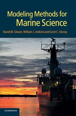 Modeling Methods for Marine Science by David M. Glover