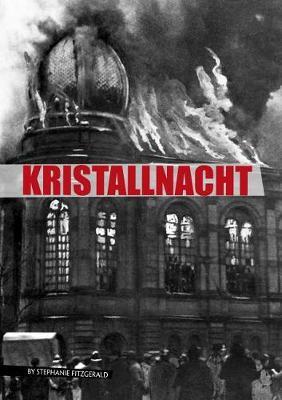 Kristallnacht by Stephanie Fitzgerald
