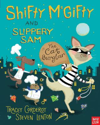 Shifty McGifty and Slippery Sam: The Cat Burglar by Tracey Corderoy