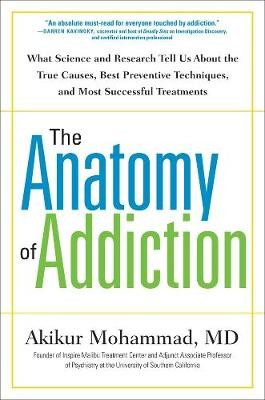 Anatomy Of Addiction by Mohammad