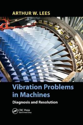 Vibration Problems in Machines by Arthur W. Lees