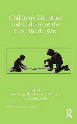 Children's Literature and Culture of the First World War book
