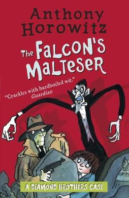 Diamond Brothers in The Falcon's Malteser by Anthony Horowitz