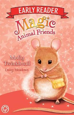 Magic Animal Friends Early Reader: Molly Twinkletail by Daisy Meadows