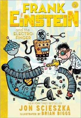 Frank Einstein and the Electro-Finger by Jon Scieszka