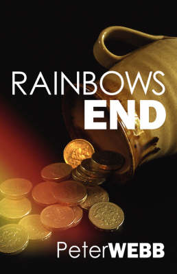 Rainbows End by Peter Webb