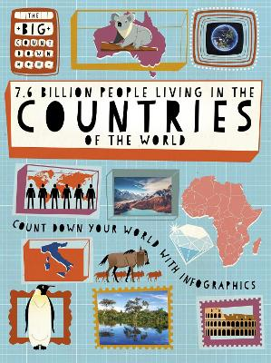 The Big Countdown: 7.6 Billion People Living in the Countries of the World by Ben Hubbard