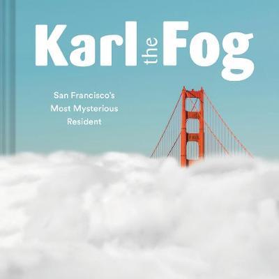 Karl the Fog by Chronicle Books