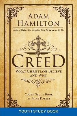Creed Youth Study Book by Adam Hamilton