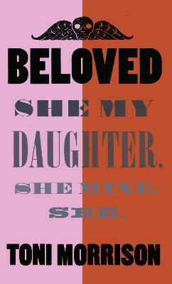 Beloved: Special archival edition by Toni Morrison