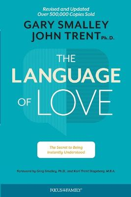The Language of Love by Gary Smalley