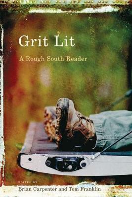 Grit Lit by Tom Franklin