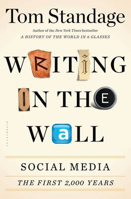 Writing on the Wall by Tom Standage