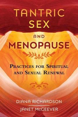 Tantric Sex and Menopause by Diana Richardson