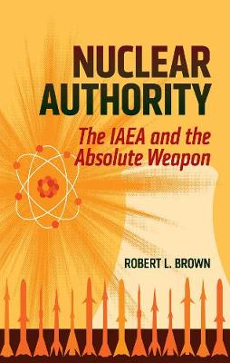 Nuclear Authority by Robert L. Brown