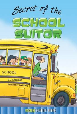 Secret of the School Suitor by Jessica Anderson