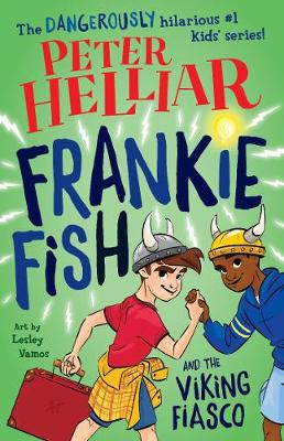 Frankie Fish and the Viking Fiasco by Peter Helliar
