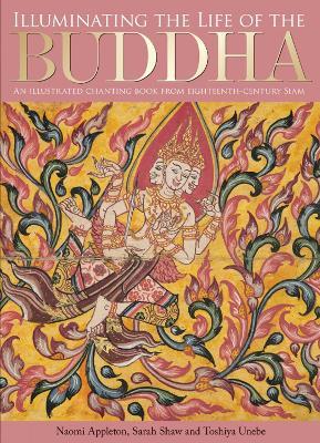 Illuminating the Life of the Buddha book