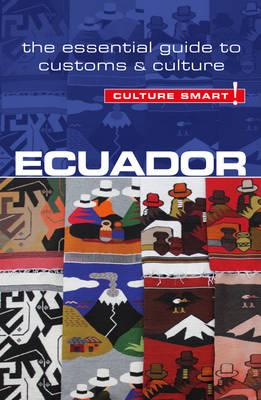 Ecuador - Culture Smart! by Russell Maddicks