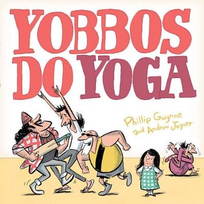 Yobbos Do Yoga book
