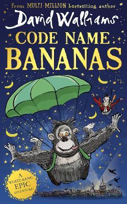 Code Name Bananas by David Walliams
