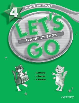 Let's Go: 4: Teacher's Book by Ritsuko Nakata